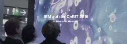 Wofür hat IBM in die CeBIT 2016 investiert